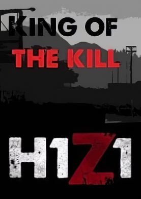 Обложка H1Z1: King of the Kill