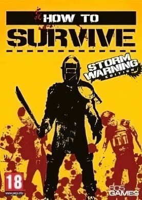 Обложка How To Survive - Storm Warning Edition