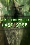 Обложка ROAD HOMEWARD 4: Last Step